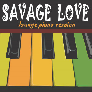 Album Savage Love from Justrumental