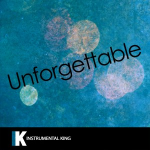 Instrumental King的專輯Unforgettable (In the Style of French Montana feat. Swae Lee) [Karaoke Version]