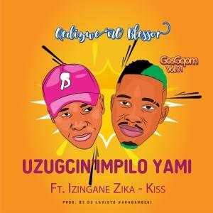 Album Uzugcin' Impilo Yami from Qedizwe No Blessor