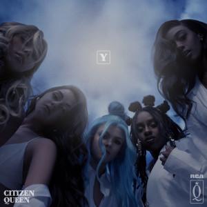 Album Y from Citizen Queen