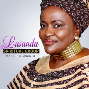 Album Mabaphil Abantu from Lusanda Spiritual Group