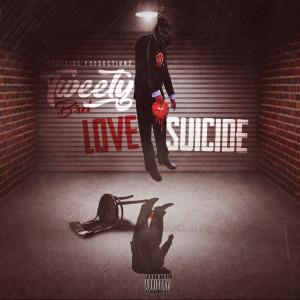 Album Love Suicide from Tweety Brd