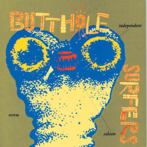 Listen to The Wooden Song song with lyrics from Butthole Surfers