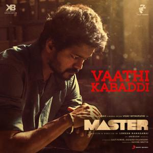 "Album Vaathi Kabaddi (From ""Master"") from Anirudh Ravichander"