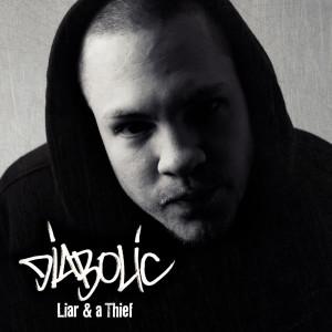 Album Liar and a Thief from Diabolic