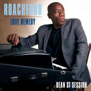 Album Love Remedy (Dean St. Session) from Roachford