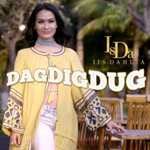 Dag Dig Dug dari Iis Dahlia
