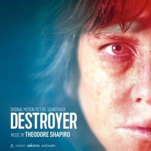 Album Destroyer (Original Motion Picture Soundtrack) from Theodore Shapiro