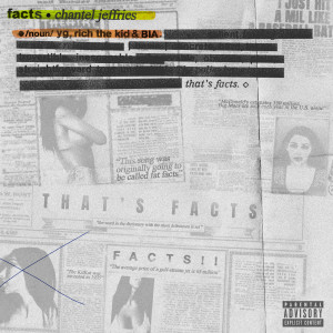 Listen to Facts song with lyrics from Chantel Jeffries