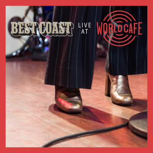 Album Live At World Cafe from Best Coast