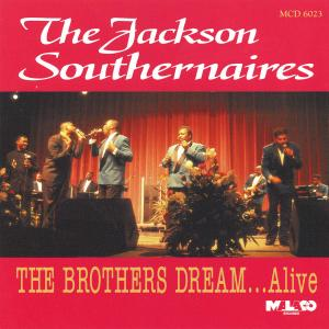 Album The Brothers Dream…Alive from The Jackson Southernaires