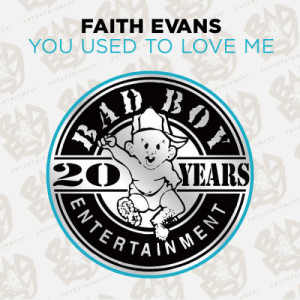 Faith Evans的專輯You Used To Love Me