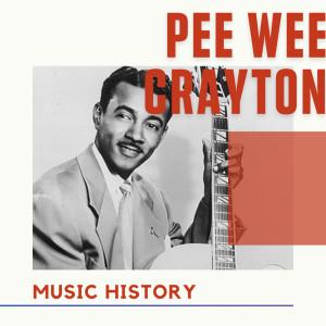 Album Pee Wee Crayton - Music History from Pee Wee Crayton