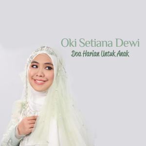 Listen to Doa Setelah Makan song with lyrics from Oki Setiana Dewi