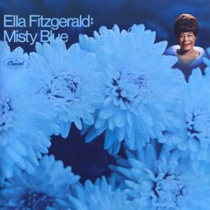 Misty Blue 1968 Ella Fitzgerald