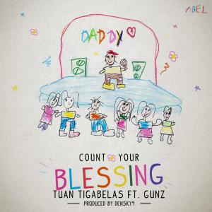 Count Your Blessing (Single) 2019 Tuantigabelas