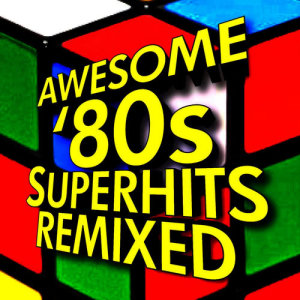 Album Awesome '80s Superhits Remixed from Ultimate Pop Hits! Factory