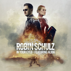 Robin Schulz的專輯In Your Eyes (feat. Alida)