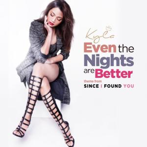 Album Even The Nights Are Better from Kyla