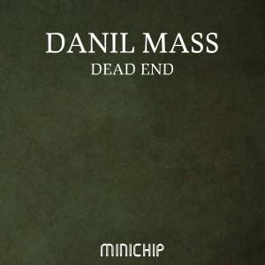 Danil Mass的專輯Dead End