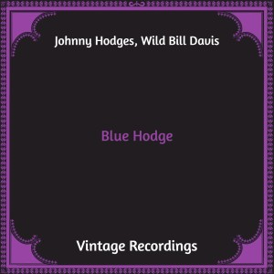 Album Blue Hodge (Hq Remastered) from Johnny Hodges