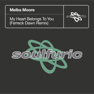 Album My Heart Belongs To You (Ferreck Dawn Remix) from Melba Moore