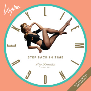 Kylie Minogue的專輯Step Back in Time: The Definitive Collection
