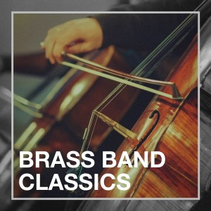 Album Brass Band Classics from Various Artists