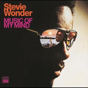 Music Of My Mind 1972 Stevie Wonder
