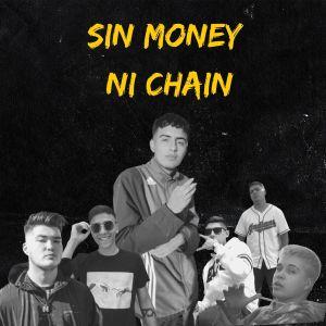 Nacho的專輯Sin Money Ni Chain