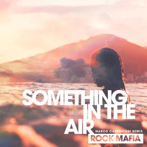 Mod Sun的專輯Something in the Air (feat. MOD SUN) (Marco Carpentieri Remix)