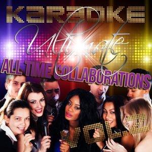 Ameritz - Karaoke的專輯Karaoke - Ultimate All Time Collaborations, Vol. 2 (Explicit)