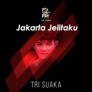 Jakarta Jelitaku (Ost. Pemimpi) dari Tri Suaka