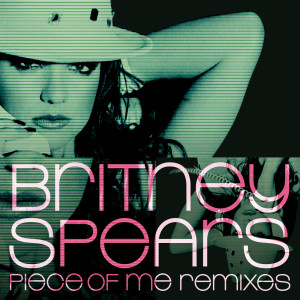 Album Piece of Me Remixes from Britney Spears