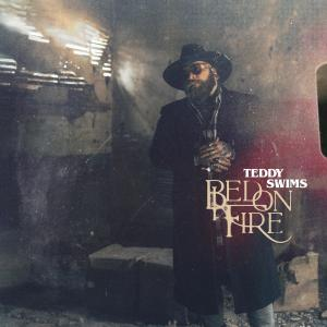 Album Bed on Fire from Teddy Swims
