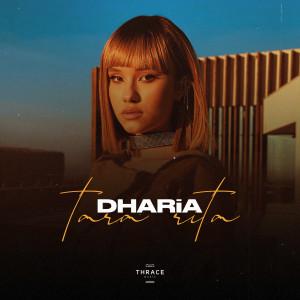 Tara Rita dari DHARIA