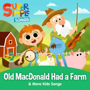 Old MacDonald Had a Farm & More Kids Songs dari Super Simple Songs