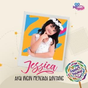 Album Aku Ingin Menjadi Bintang from Jessica