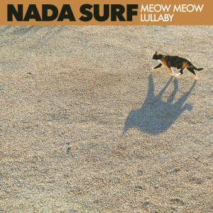 Album Meow Meow Lullaby from Nada Surf