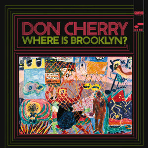 Where Is Brooklyn 2005 Don Cherry