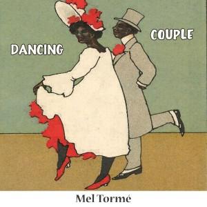 收聽Mel Tormé的Cheek To Cheek歌詞歌曲