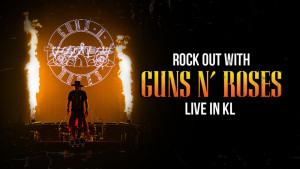 Rock out with Guns N' Roses LIVE in KL!