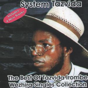 Album The Best of Tazvida Irombe Weshira Singles Collection from System Tazvida