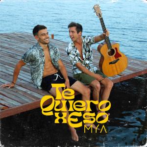 Album Te Quiero X Eso from MYA