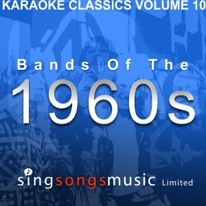 Album Karaoke Classics Volume 10 - Bands Of The 1960s from 1960s Karaoke Band