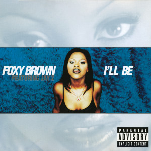 Album I'll Be from Foxy Brown
