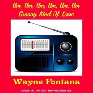 Album Um Um Um from Wayne Fontana