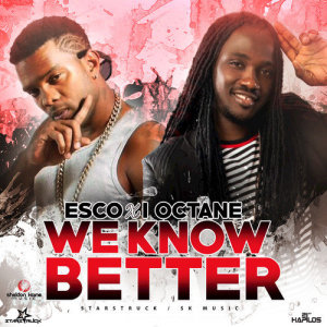 Album We Know Better - Single from I-Octane