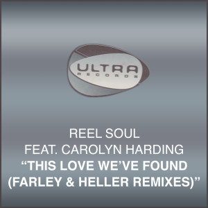 Album This Love We've Found (Farley & Heller Remixes) from Reel Soul