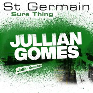 Album Sure Thing (Jullian Gomes Remix) from St Germain
